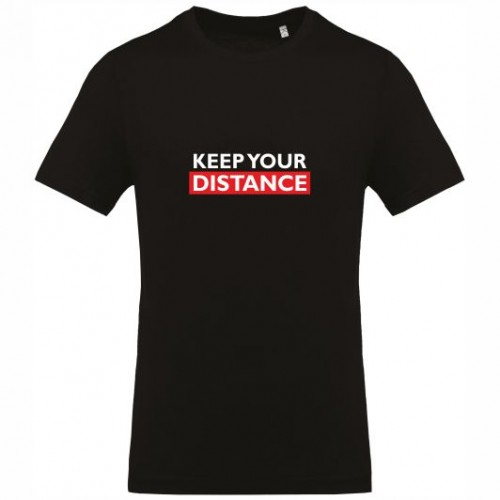 KEEP YOUR DISTANCE T-SHIRT